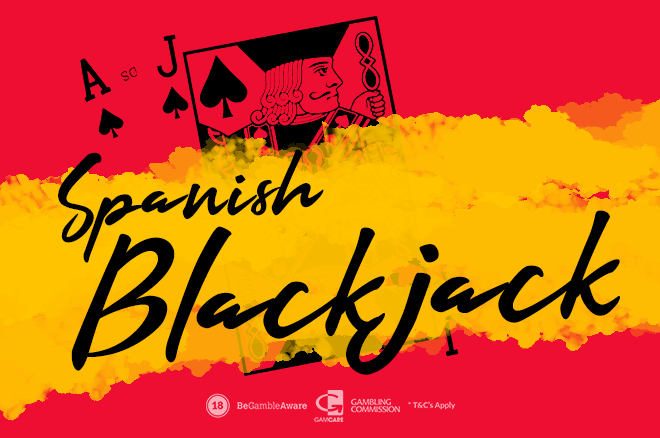Spanish Blackjack – The Game's History And How To Play It